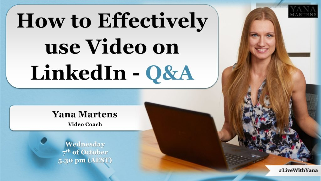 How to effectively use video on LinkedIn Yana Martens