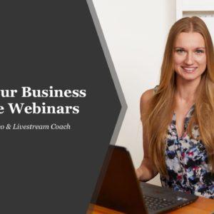 Grow business with Live Webinars Yana Martens
