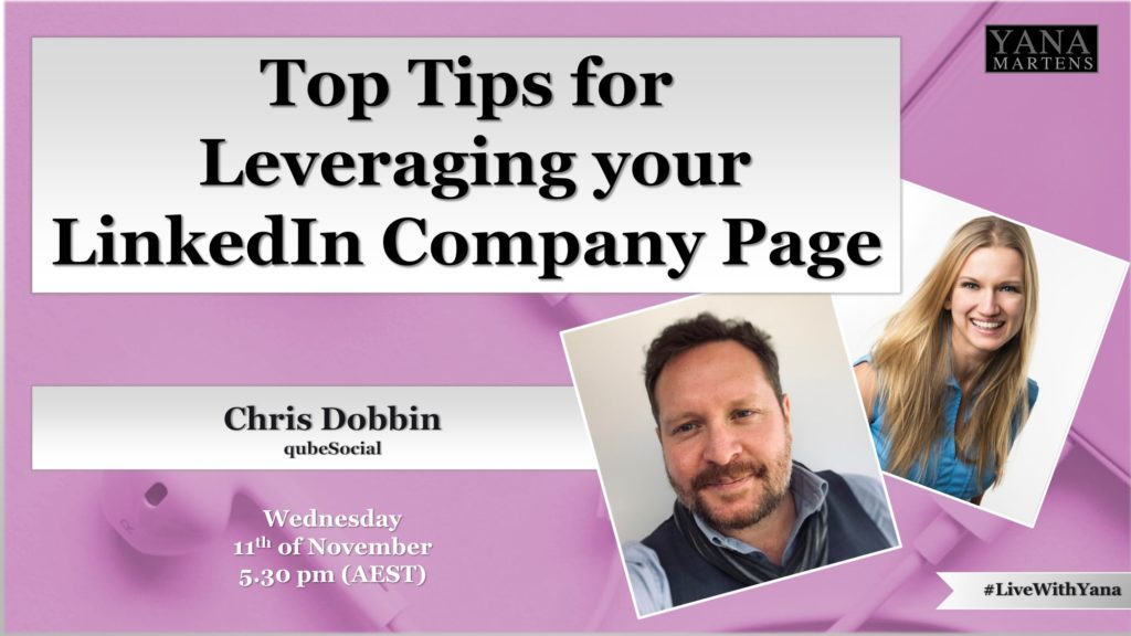 Top Tips for Leveraging your LinkedIn Company Page
